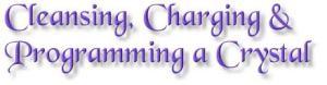 cleansingchargingprogrammingcrystal
